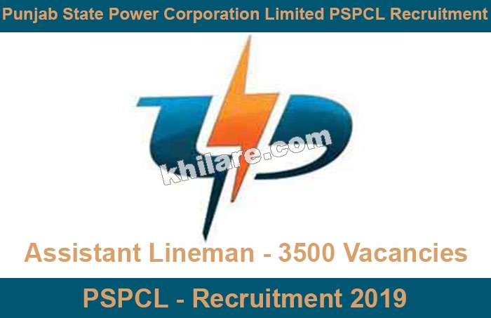 PSPCL Assistant Lineman - 3500 Vacancies | Recruitment 2019