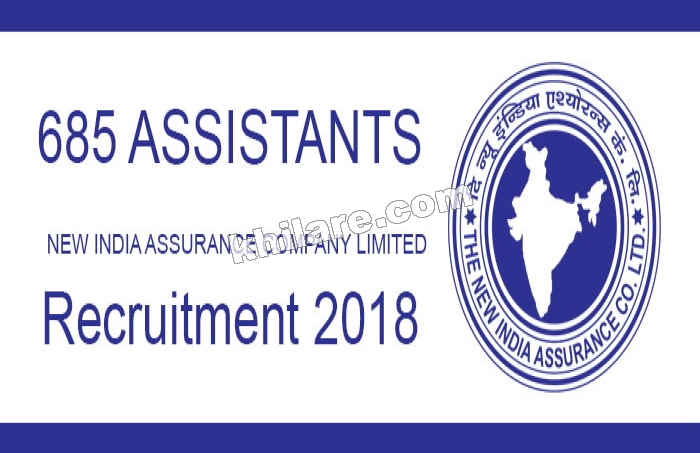 685 ASSISTANTS vacancies | in NEW INDIA ASSURANCE COMPANY LIMITED | Recruitment 2018