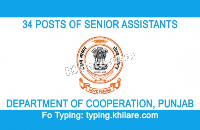 34 POSTS OF SENIOR ASSISTANTS IN THE DEPARTMENT OF COOPERATION, PUNJAB