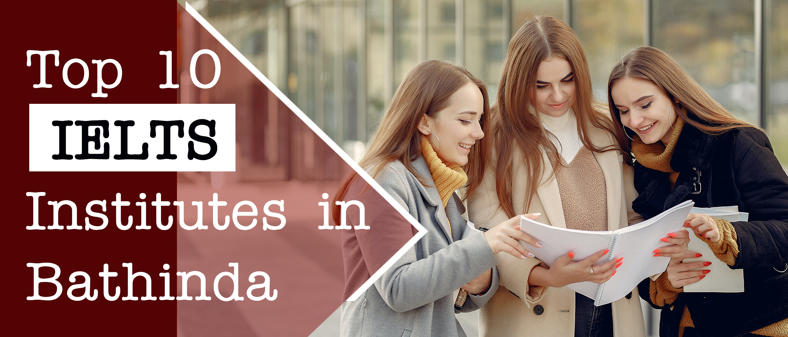10 Best IELTS Institutes in Bathinda